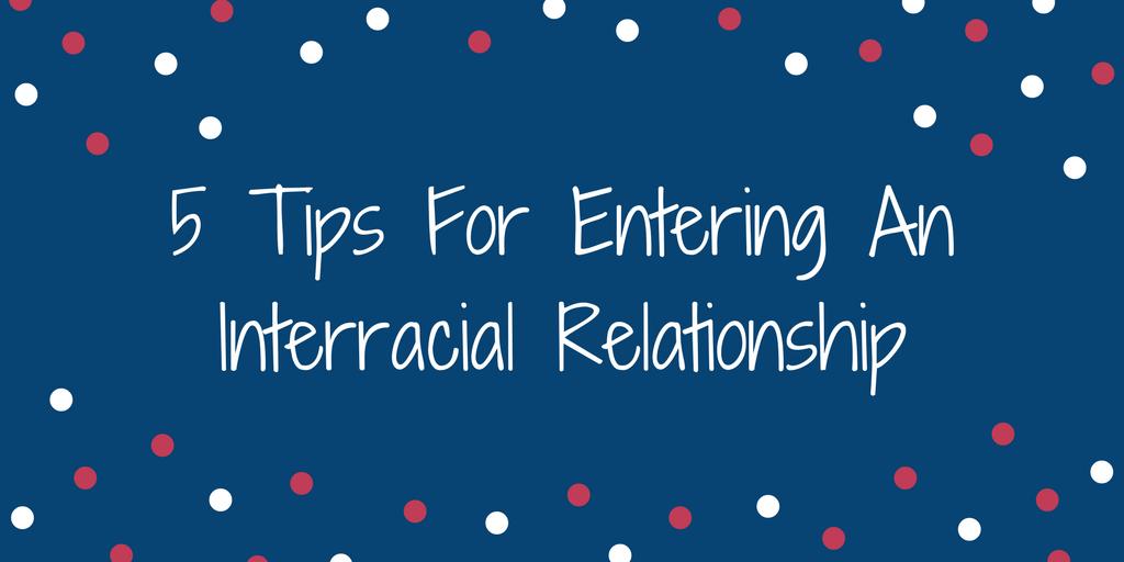 tips Interracial relationship